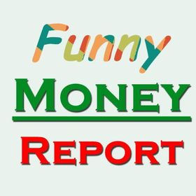 Funny Money Report