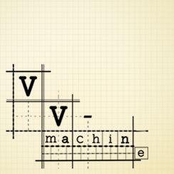 VV - Machine