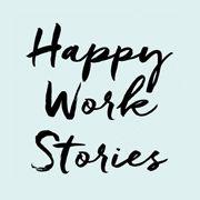 Happy Work Stories