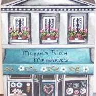 Mamie's Rich Memories