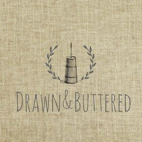 Drawn & Buttered