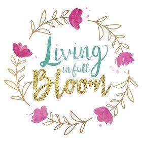 Living In Full Bloom | Lifestyle Blog