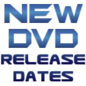 New DVD Release Dates