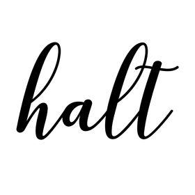 HALT Print