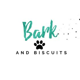Bark and Biscuits