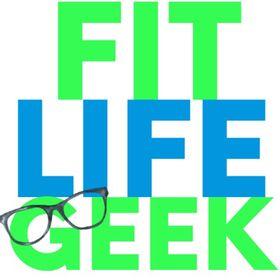 Fit. Life. Geek.