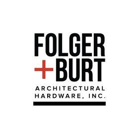 Folger + Burt Architectural Hardware, Inc.