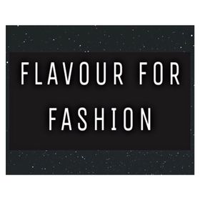 Flavour For Fashion