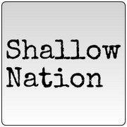 Shallow Nation