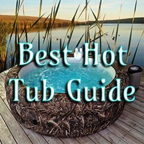 Best hot tub guide