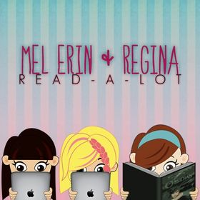 Mel, Erin & Regina Read A Lot