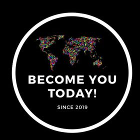 Become You Today!