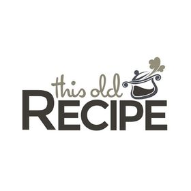 This Old Recipe