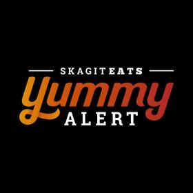 Skagit Yummy Alert