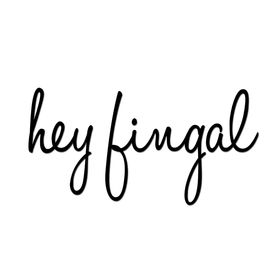 Hey Fingal
