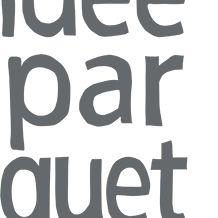 Idee & Parquet
