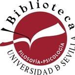 Biblioteca. Filosofía y Psicología. Universidad de Sevilla