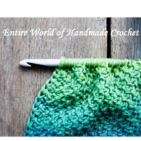The Entire World of Handmade Crochet