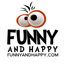 Funny and Happy