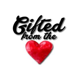 Gifted from the Heart