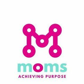 Moms Achieving Purpose