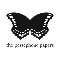 The Persephone Papers