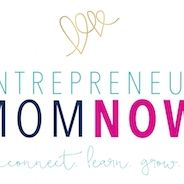 Entrepreneur Mom Now, Edmonton