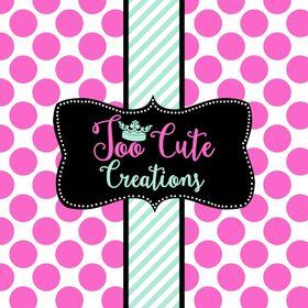Too Cute Creations