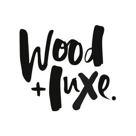 Wood and Luxe