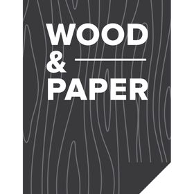 Wood and Paper