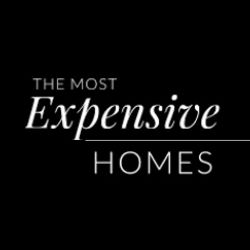 The Most Expensive Homes