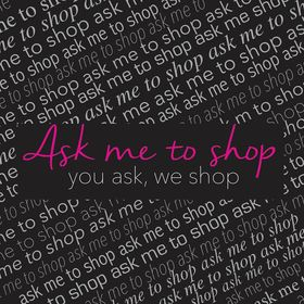 Ask Me To Shop