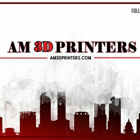 AM 3D Printers