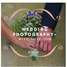 Wedding- Photography ♡ with LOVE