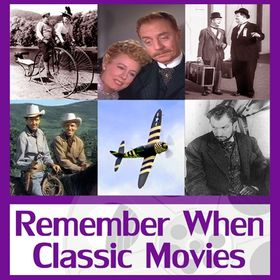 Remember When Classic Movies
