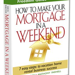 How To Make Your Mortgage In A Weekend