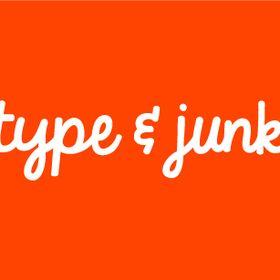 Type & Junk