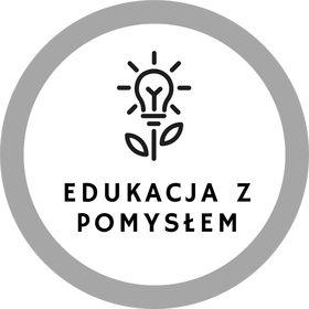 Edukacja z pomysłem