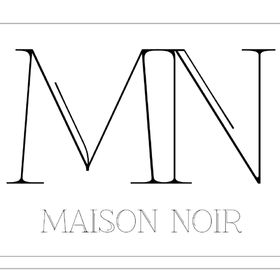 MAISON NOIR COLLECTION
