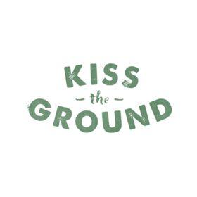 kisstheground
