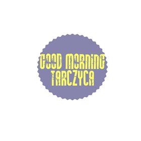Good Morning Tarczyca