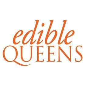 Edible Queens