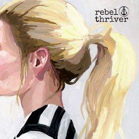 rebel thriver