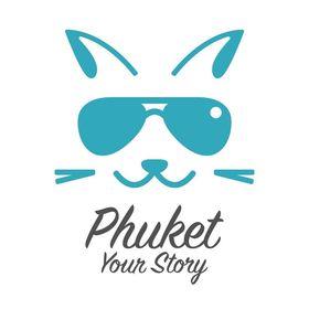 Phuket Your Story