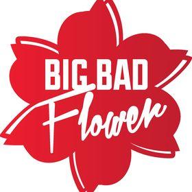 Big Bad Flower