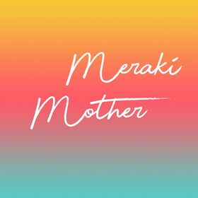 Meraki Mother - All things Family, Home and Frugal Living