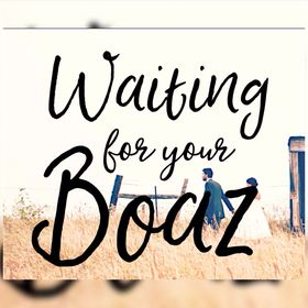 Waiting for your Boaz