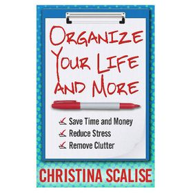 Organize Your Life and More