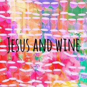 Jesus and Wine