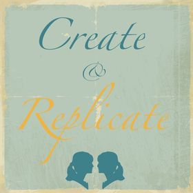 Create And Replicate